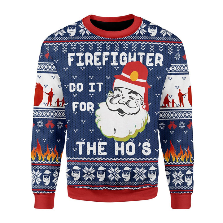 Firefighter Do It For The Ho's Ugly Christmas Sweater