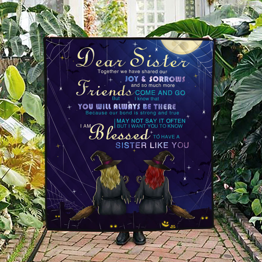 Dear Sister Together We Have Shared Our Joy and Sorrows Customize Quilt