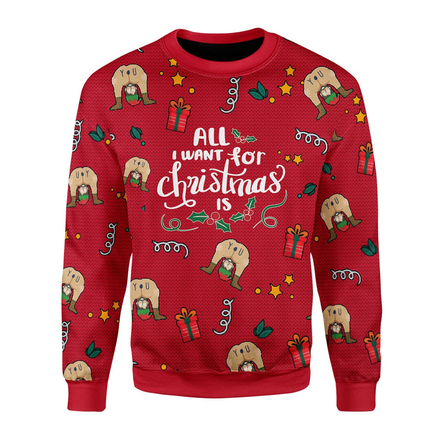All I Want For Christmas Is You Elf Butt Ugly Christmas Sweater