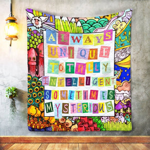 Always Unique Totally Intelligent Sometimes Mysterious Autism Awareness Throw Quilt