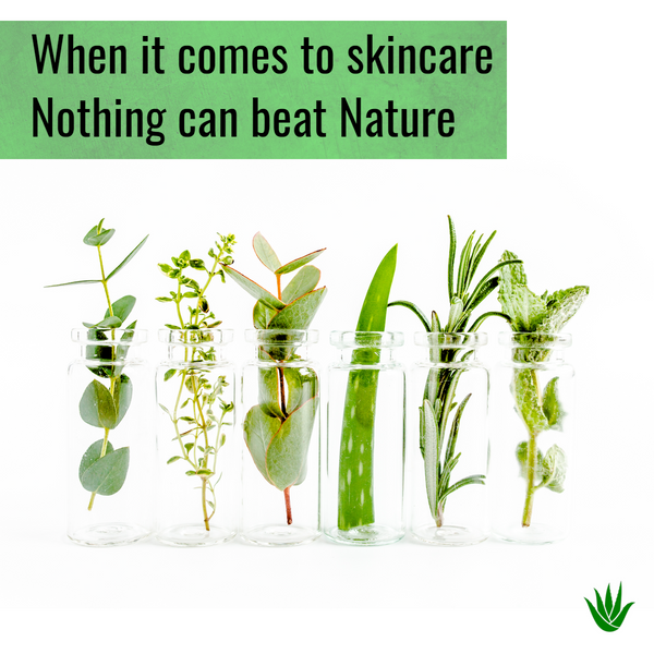 When it comes to skincare, nothing can beat Nature.