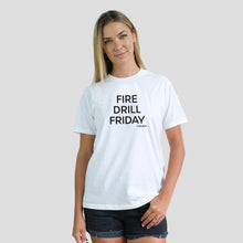 Load image into Gallery viewer, Fire Drill Friday Tee