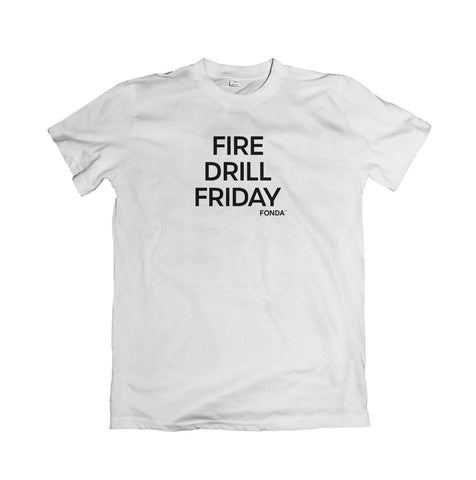 Fire Drill Friday Tee