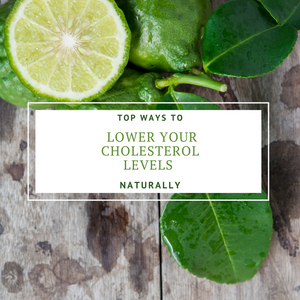 Top Ways To Lower Your Cholesterol Levels Naturally