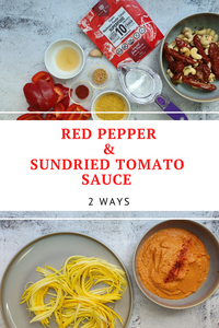 "Red Pepper & Sundried  Tomato Sauce ""2 ways"""