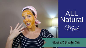 All natural Mask for Glowing & Brighter Skin