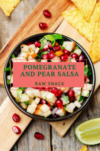 Pomegranate and Pear Salsa