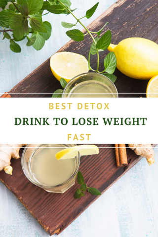 Best Detox drink to lose weight fast