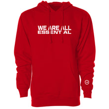 Load image into Gallery viewer, TFHBP - WE ARE ALL ESSENTIAL - Hoodie