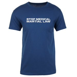 TFHBP - STOP MEDICAL MARTIAL LAW - Short Sleeve