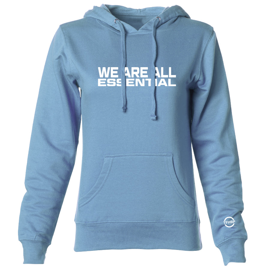 TFHBP - WE ARE ALL ESSENTIAL - Womens Hoodie