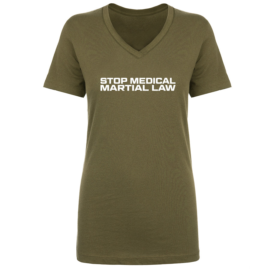 TFHBP - STOP MEDICAL MARTIAL LAW - Womens V-Neck