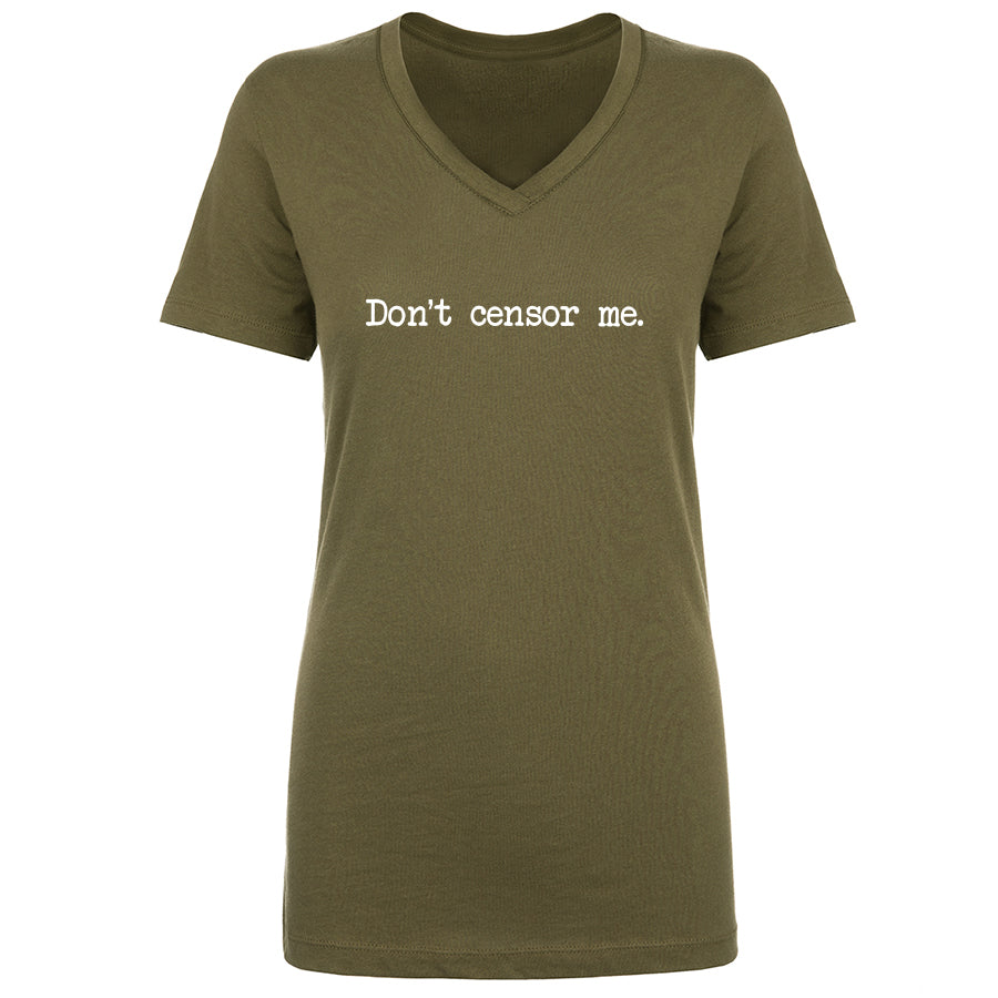 TFHBP - Don't censor me. - Womens V-Neck