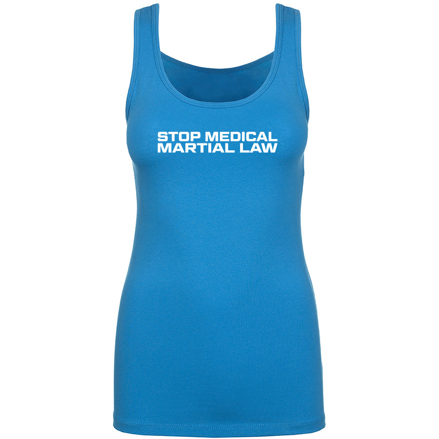 TFHBP - STOP MEDICAL MARTIAL LAW - Womens Tank Top