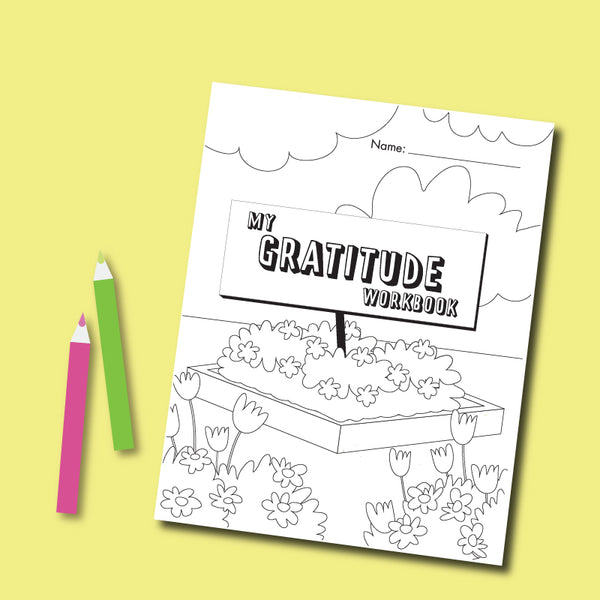 My Gratitude Workbook