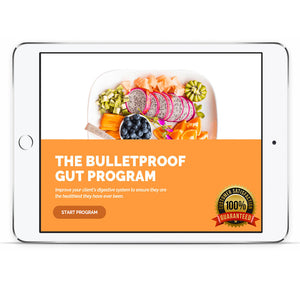 THE BULLETPROOF GUT PROGRAM
