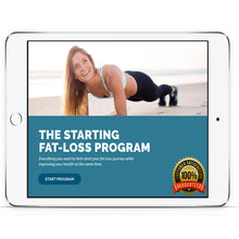Load image into Gallery viewer, THE STARTING FAT-LOSS PROGRAM