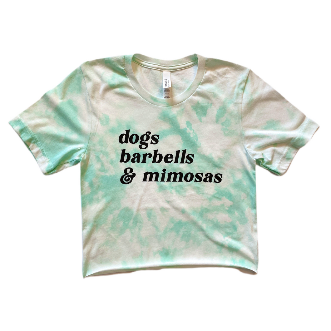 Tie Dye Dogs, Barbells and Mimosas Crop Top / Mint