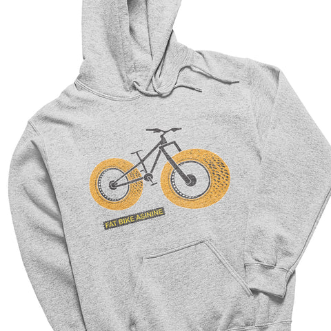 Big Ol' Fat Bike Hoodie | Fat Bike Asinine