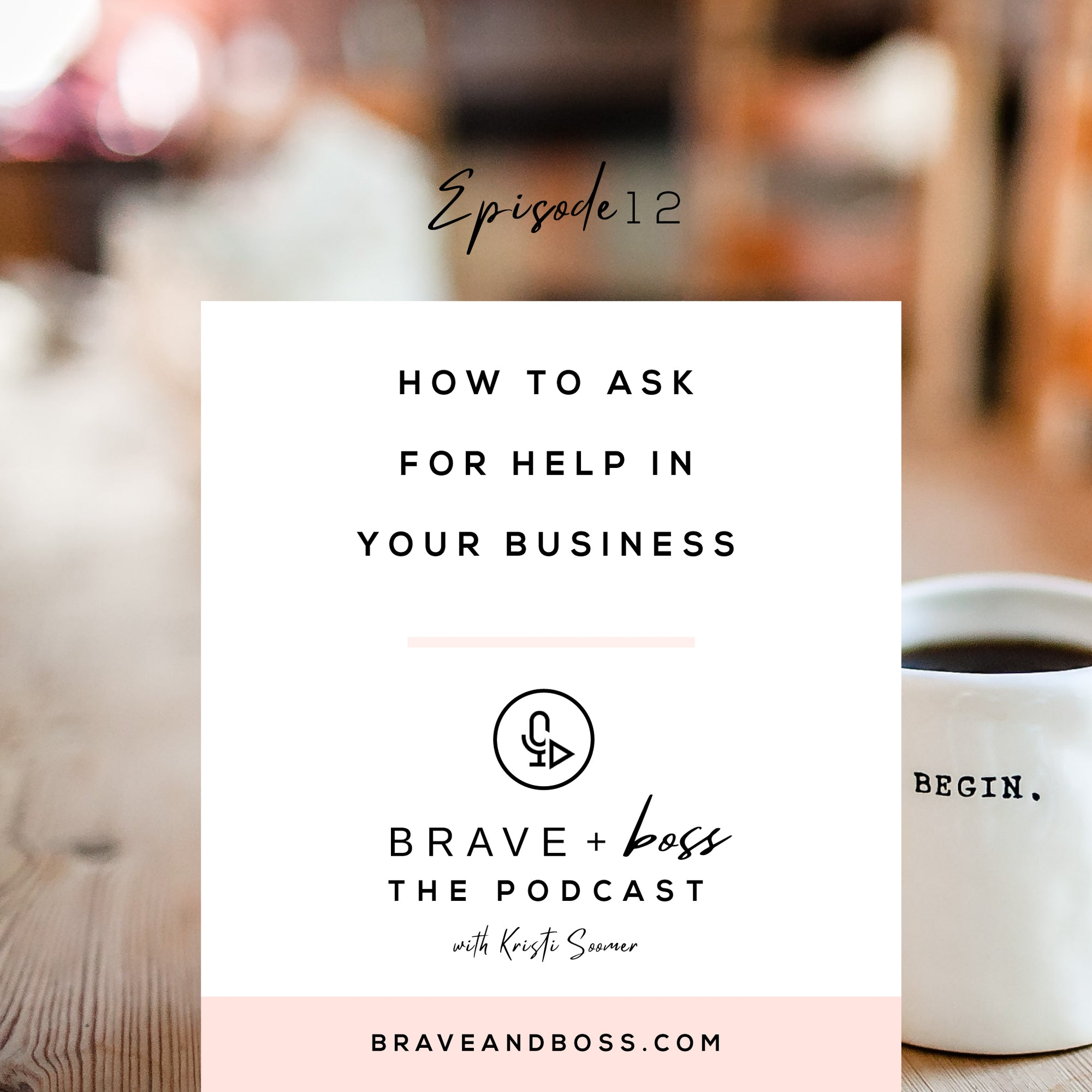 How to Ask for Help in your Business