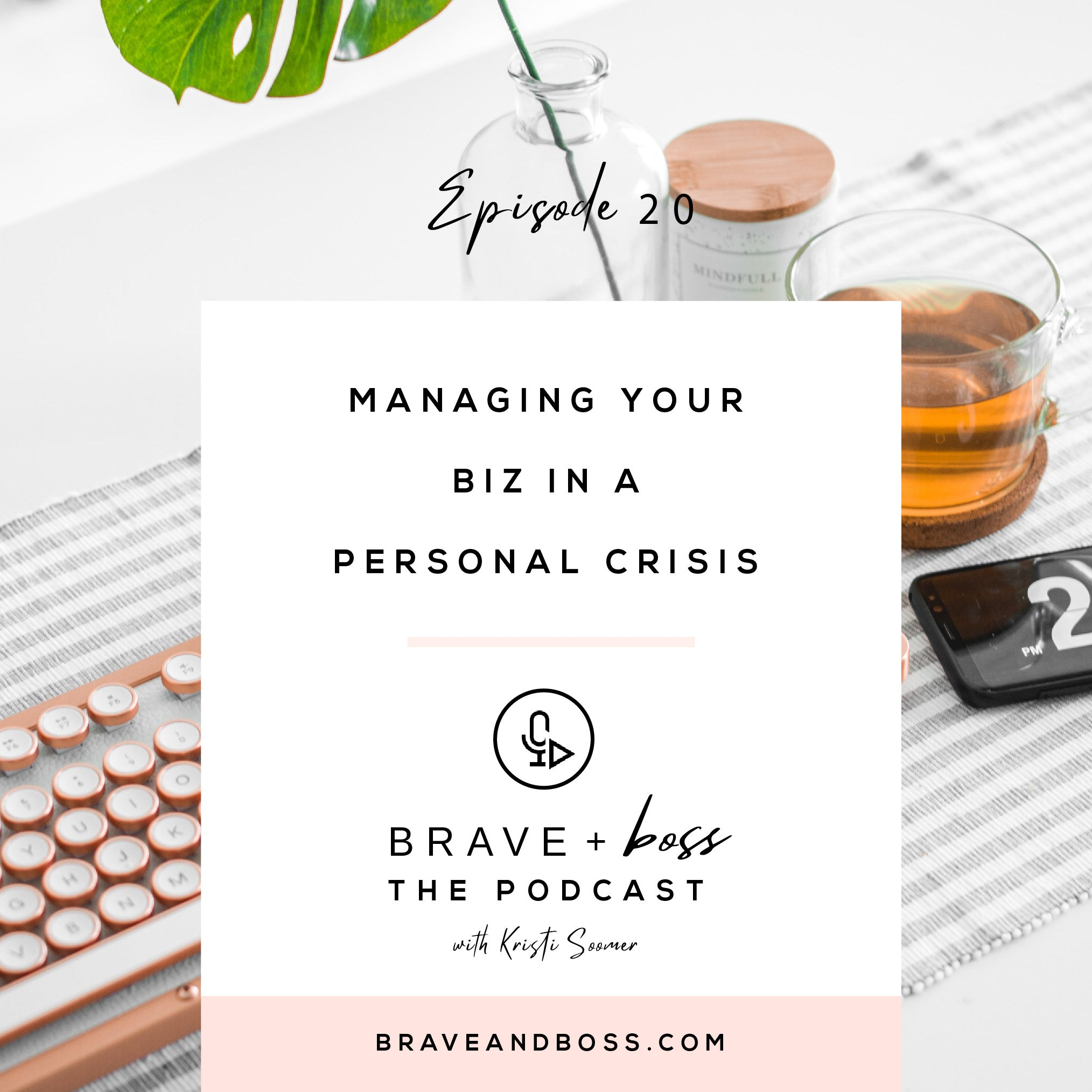 Managing your Biz in a Personal Crisis
