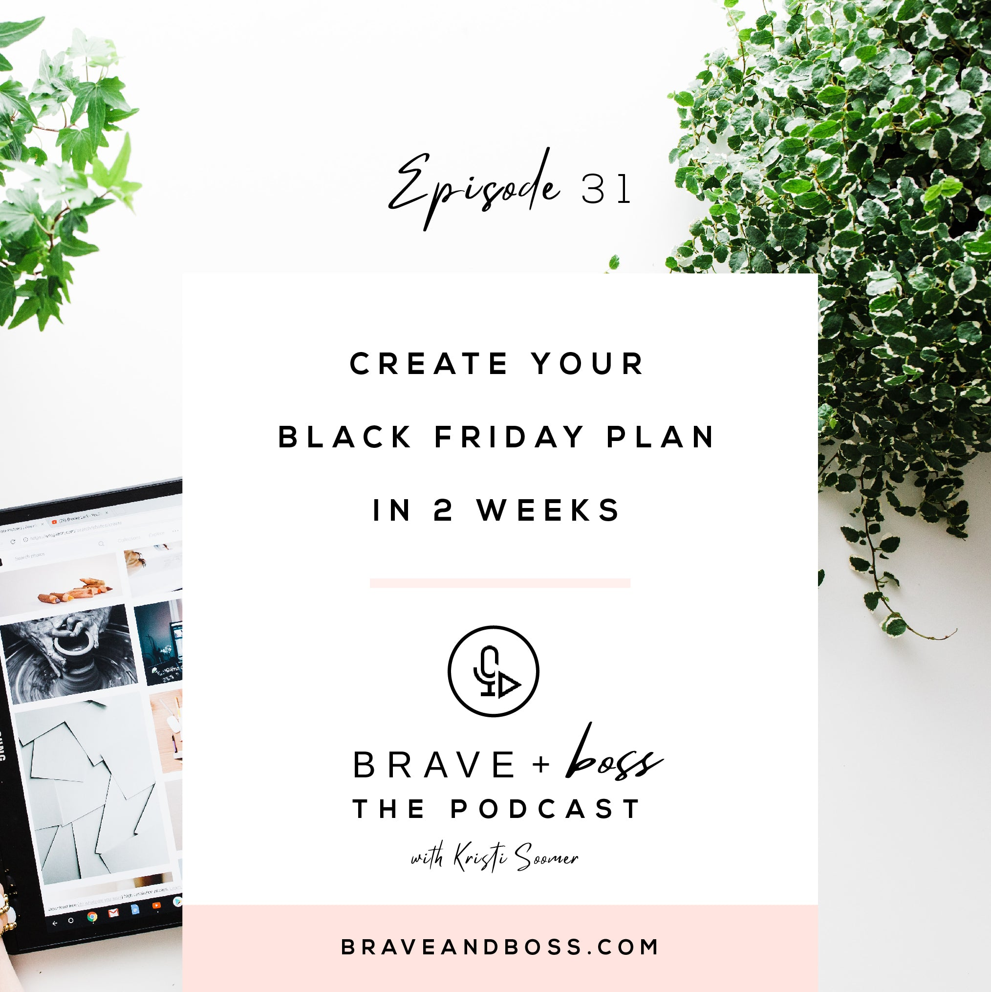 Create your Black Friday Plan in 2 Weeks