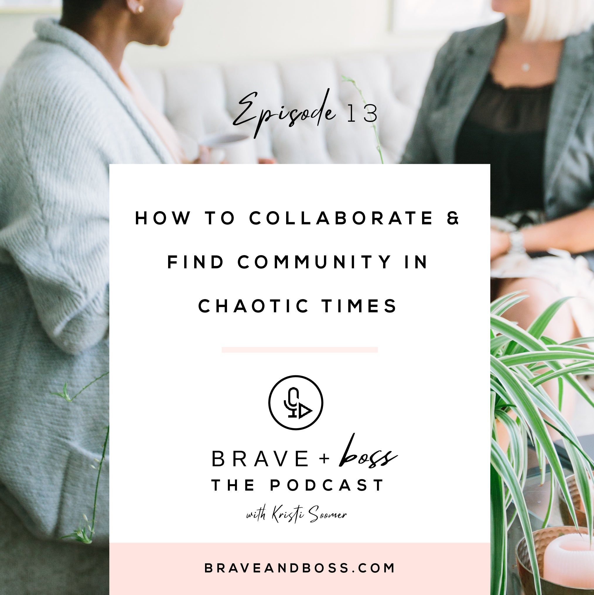 How to Collaborate & Find Community in Chaotic Times