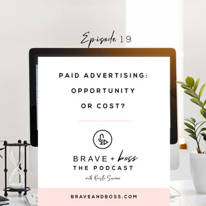 Paid Advertising - Opportunity or Cost?