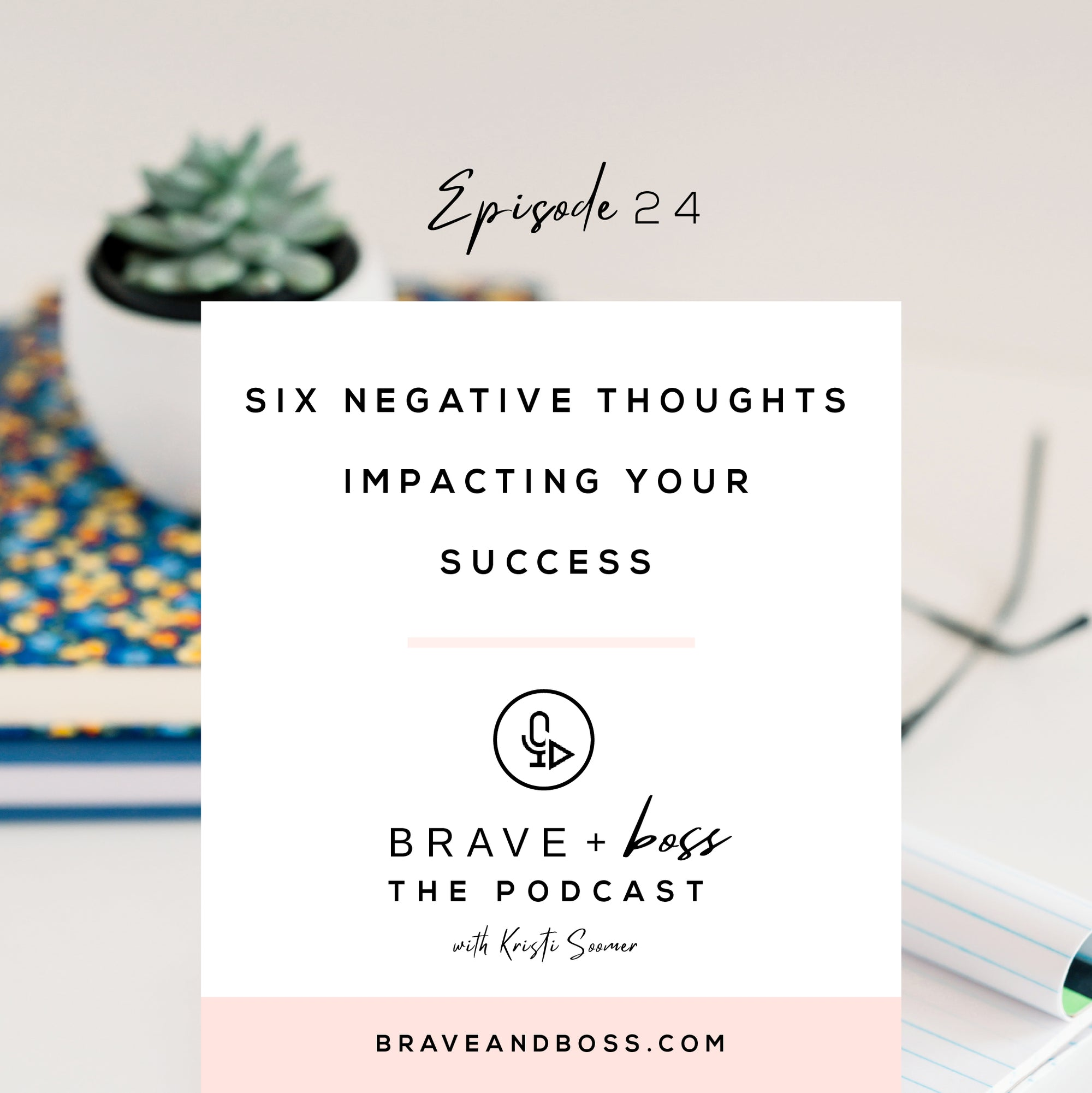 Six Negative Thoughts Impacting your Success