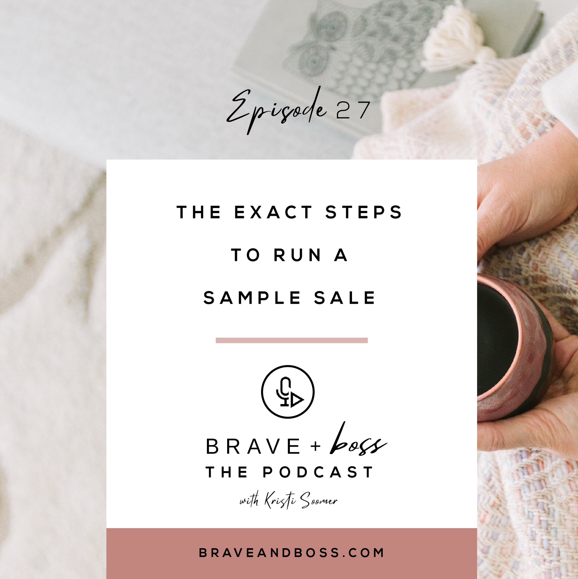 The Exact Steps to Run a Sample Sale