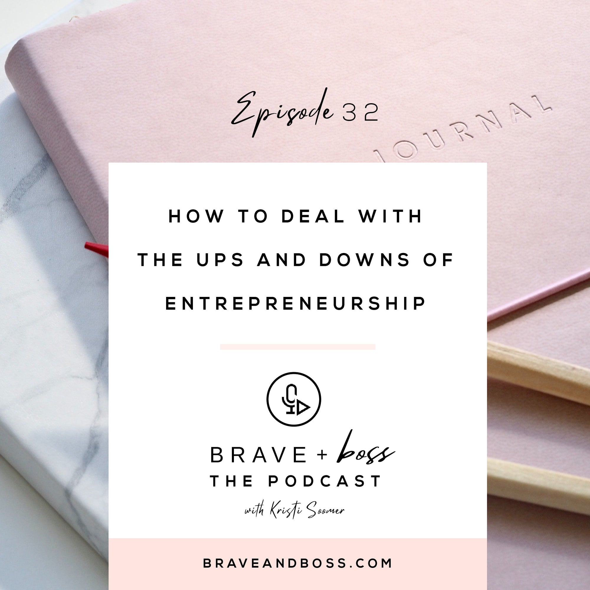 How to Deal with the Ups and Downs of Entrepreneurship