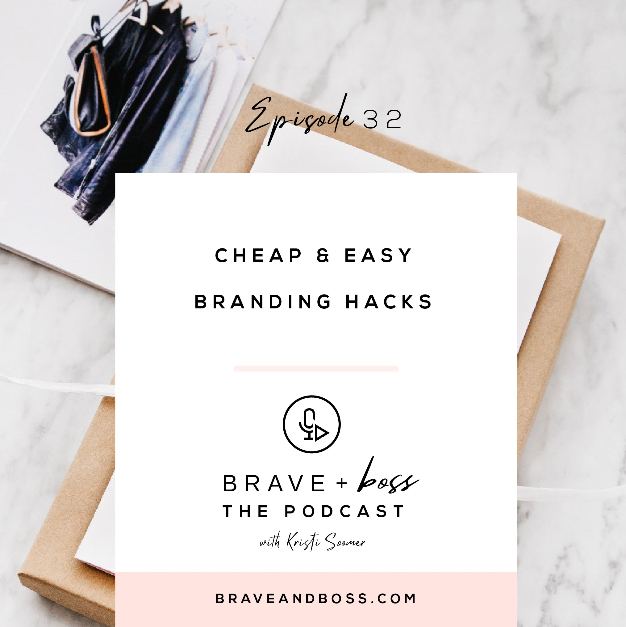 Cheap and Easy Branding Hacks