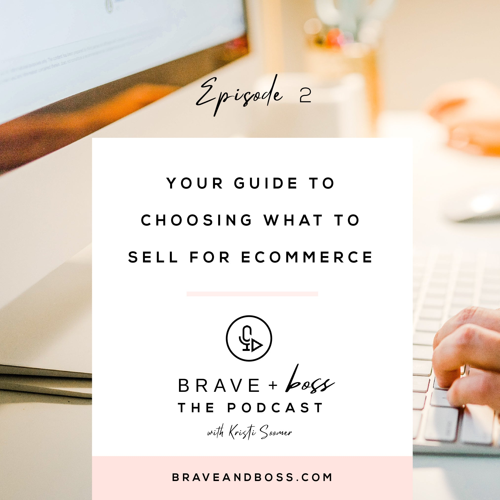 Your Guide to Choosing what to Sell for Ecommerce