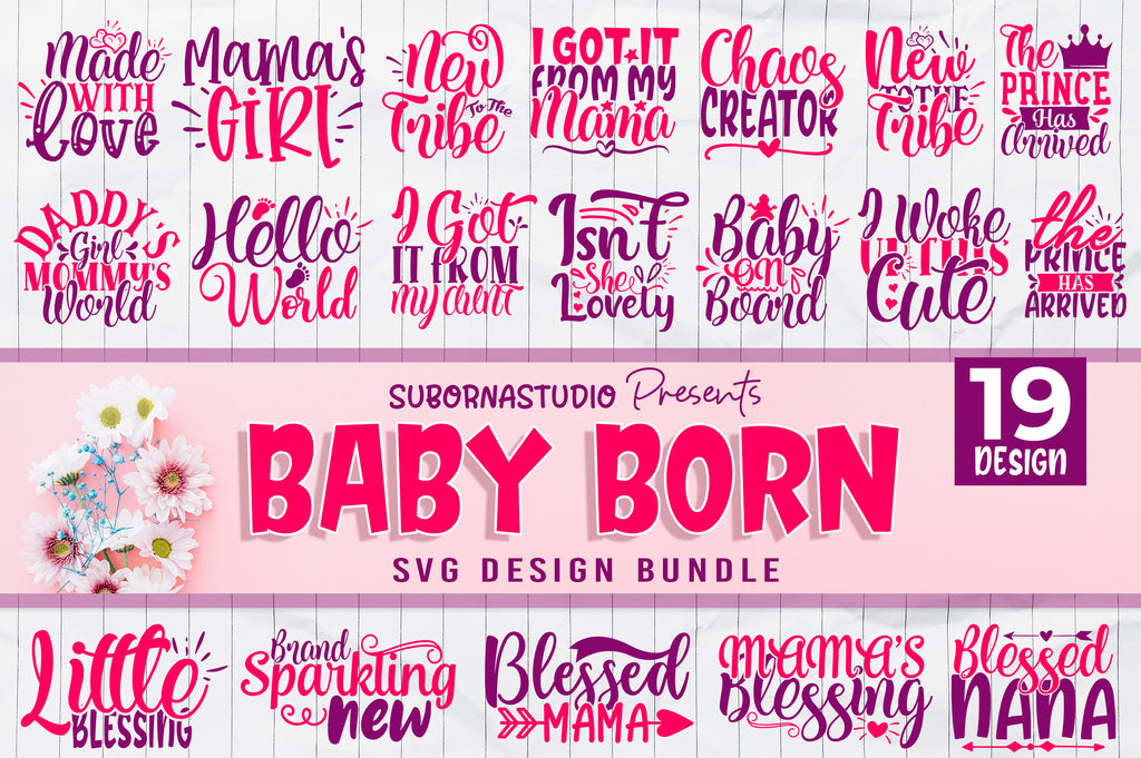 Baby Born SVG Bundle - svgbundle.net