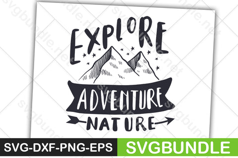 FREE Explore Adventure Nature - svgbundle.net