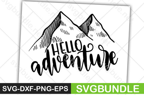 FREE Hello Adventure SVG - svgbundle.net