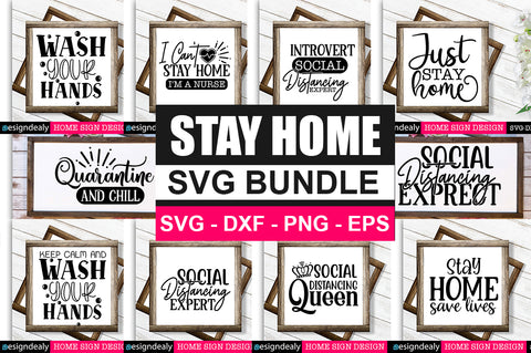 Stay Home SVG Bundle - svgbundle.net