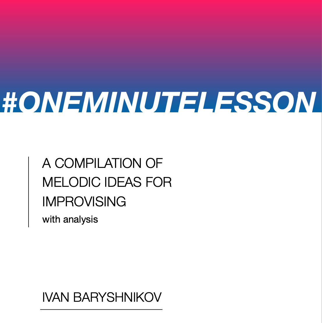 One Minute Lesson Compilation #1