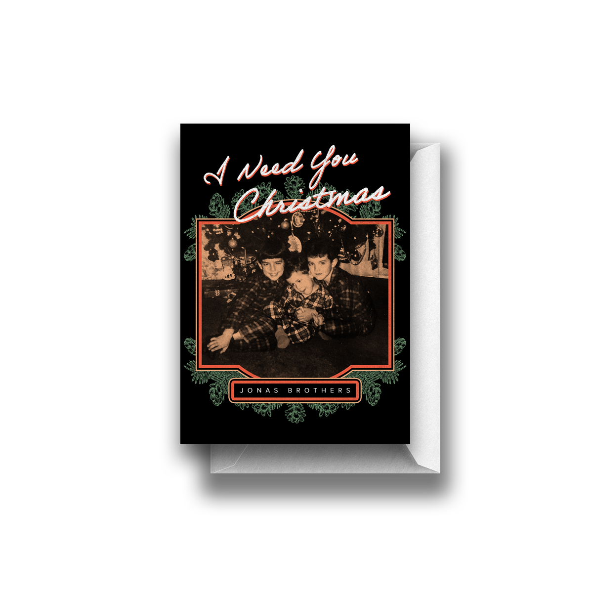 I NEED YOU CHRISTMAS CARD-Jonas Brothers