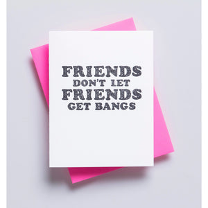 Bangs Friendship Card