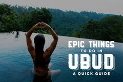 6 Epic Things To Do in Ubud: A Quick Guide