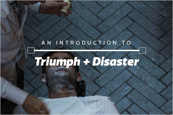 Get (Well) Groomed with Triumph & Disaster