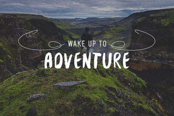 Wake Up To Adventure (Adventuring And Keeping Your 9-5 Job)