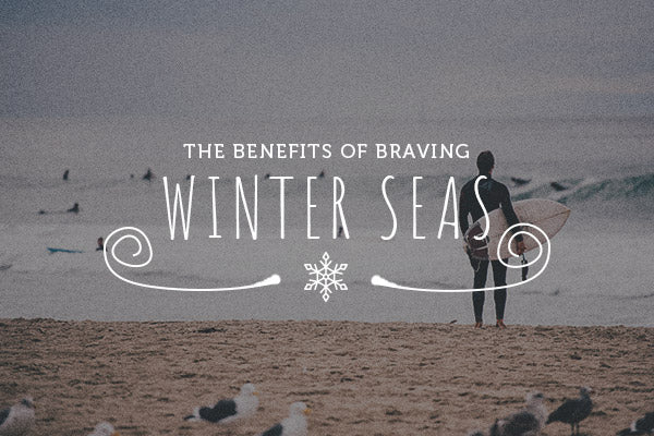 High Seas – The Benefits of Braving Winter Seas