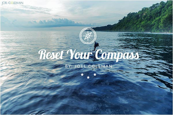 Reset Your Compass [Photo Essay]