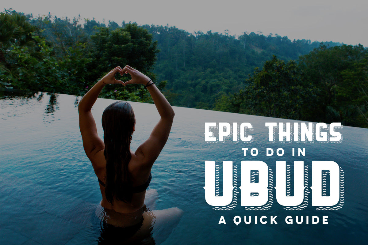 Epic Things to do in Ubud