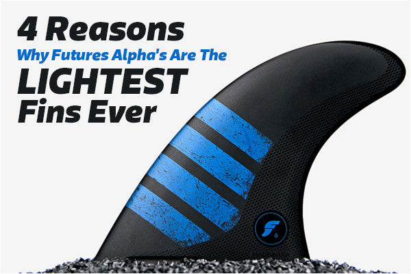 4 Reasons why Futures Fins NEW Alpha Range Are the Lightest Surfboard Fins EVER | Benny's Boardroom