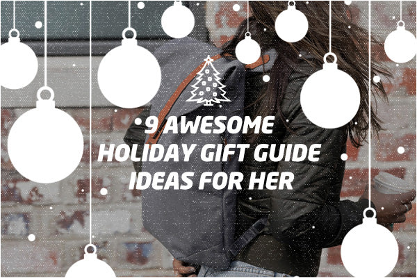 9 Amazing Holiday Gift Guide Ideas for HER | Benny's Boardroom