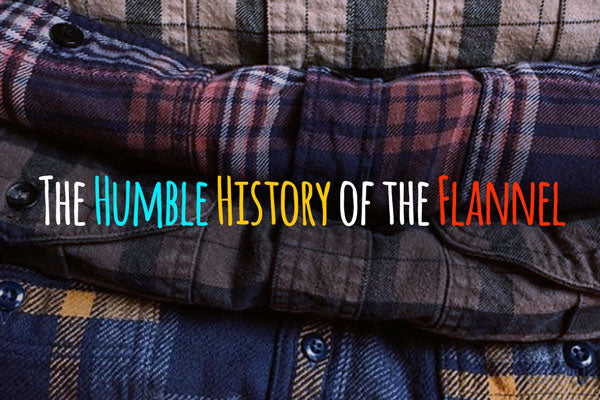 The Humble History of the Flannel Shirt | Benny's Boardroom
