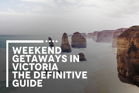 WEEKEND GETAWAYS IN VICTORIA - THE DEFINITIVE GUIDE | BENNY'S BOARDROOM